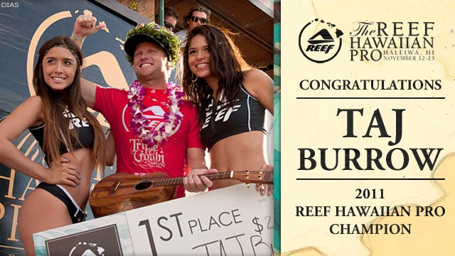 77e8f22e61 Taj Burrow Fires to Claim Reef Hawaiian Pro Title